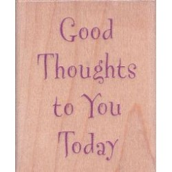Good Thoughts Today